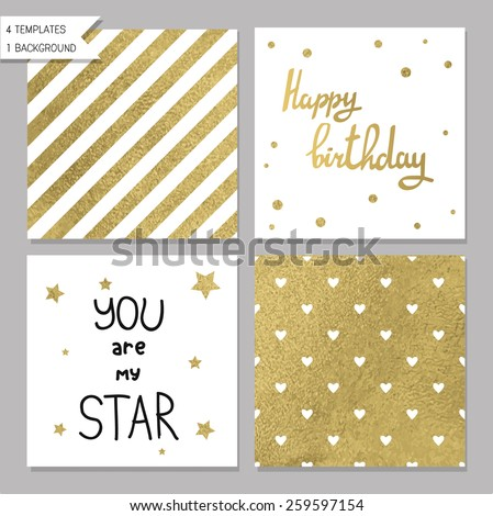 Collection of 4 card templates. Could use as seamless tile pattern. Trendy gold style  Perfect for valentines day, birthday, save the date invitation. You are my star - stock vector