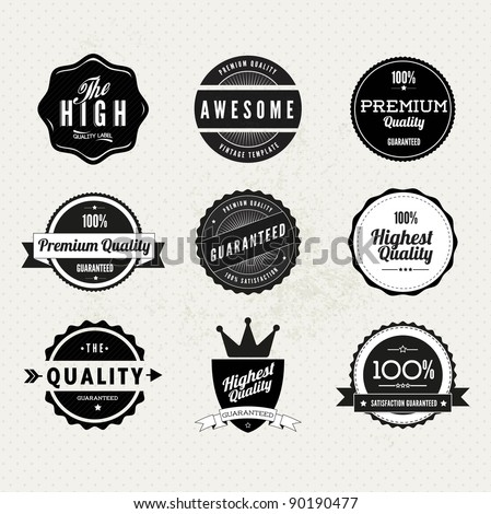 Collection of Premium Quality and Guarantee Labels with retro vintage styled design