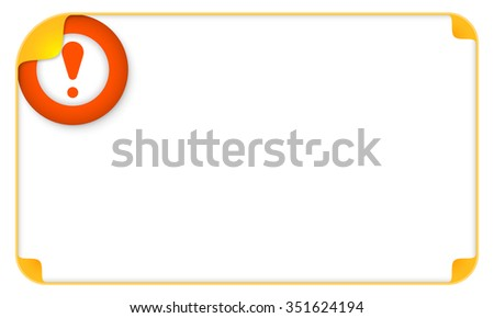 Color frame for your text and exclamation mark - stock vector