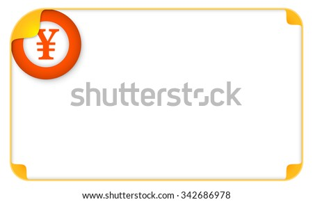 Color frame for your text and yen symbol - stock vector