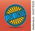 Color label with text I Love London inside, vector illustration - stock vector