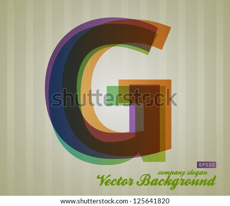 Color Transparency Letter. Retro Background. Symbol G. - stock vector
