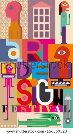"Color vector illustration. Composition of various images with text ""Art Design Festival""."