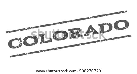 Colorado watermark stamp. Text caption between parallel lines with grunge design style. Rubber seal stamp with dust texture. Vector grey color ink imprint on a white background.
