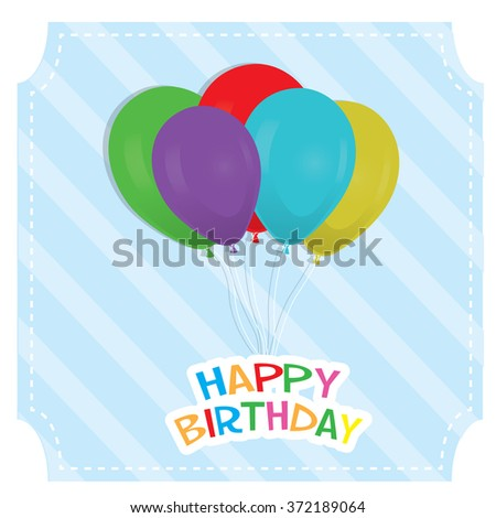 Colored background with text and balloons for a birthday