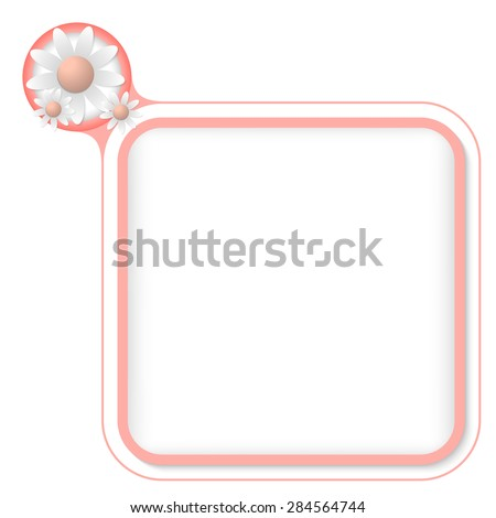 Colored frame for your text and flowers - stock vector