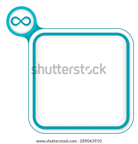 Colored frame for your text and infinity - stock vector