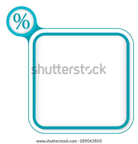 Colored frame for your text and percent - stock vector