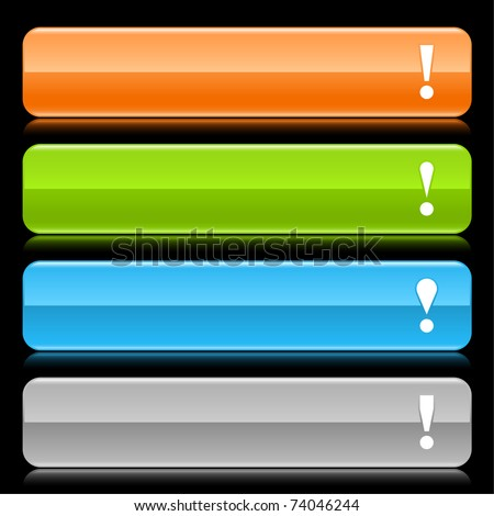 Colored glossy rounded rectangle web bar with attention sign with color reflection on black - stock vector