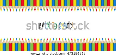 Colored pencils frame for text. Back to school frame, invitation. Vector illustration