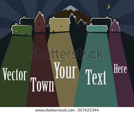 Colored Town Vector with place for your text. Scene is stylized. Night version with stars, moon and illuminated houses outlines. Eps 10