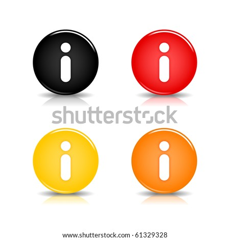 Colored web 2.0 button with information sign. Round shapes with reflection and shadow on white background. 10 eps - stock vector