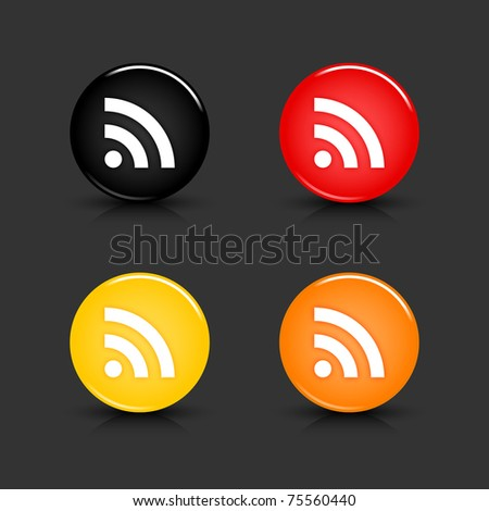 Colored web button with RSS sign. Round glassy shapes with shadow and reflection on gray. 10 eps - stock vector
