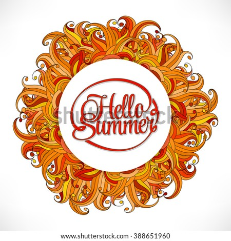 Colorful Abstract Hand Drawn Round Pattern, Orange Sun Background. Hello  Summer Card.