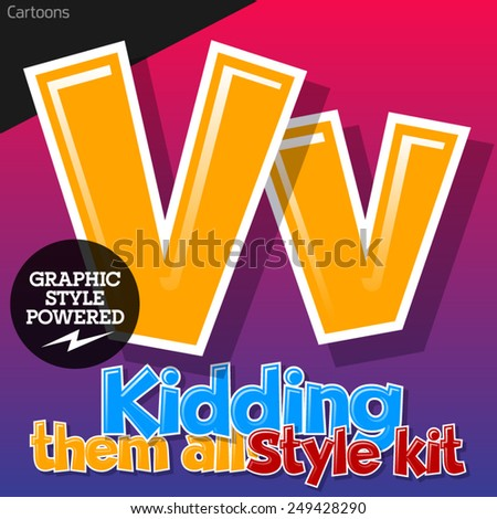 Colorful and cheerful cartoon font for children. Letter V. Also includes graphic styles - stock vector