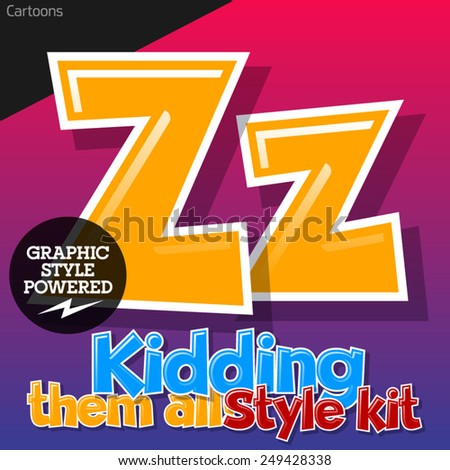 Colorful and cheerful cartoon font for children. Letter Z. Also includes graphic styles - stock vector