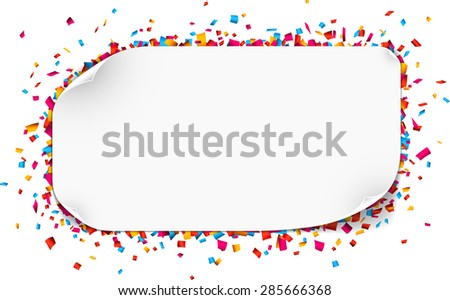 Colorful celebration background. Paper speech bubble with confetti. Vector Illustration. - stock vector