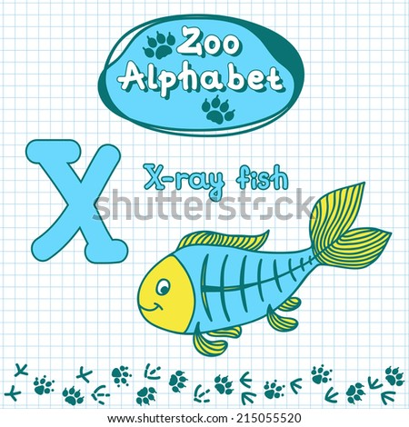 Colorful children's alphabet with animals, X-ray fish, letter X - stock vector
