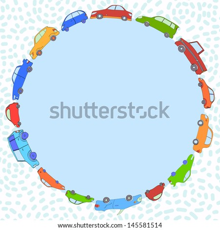 Colorful cute cars round frame with a copy space, vector background - stock vector