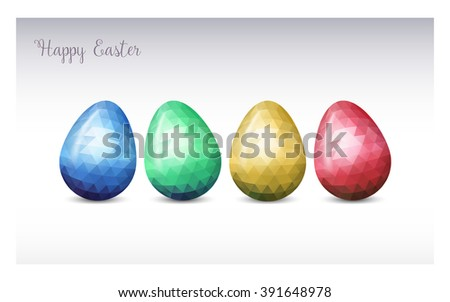Colorful Easter eggs greeting. Polygonal vector design, low poly