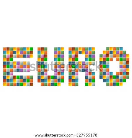 Colorful euro text in vector - stock vector