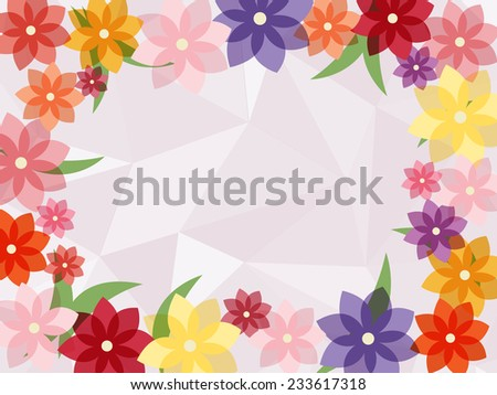 colorful flower frame with polygon geometric abstract background - stock vector
