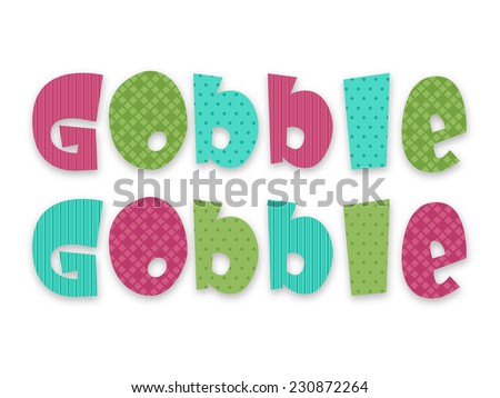 Colorful Glossy text Gobble Gobble on white background for Happy Thanksgiving Day celebrations. - stock vector