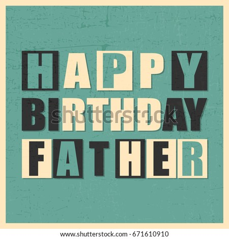 Colorful greeting card happy birthday father stock vector royalty colorful greeting card happy birthday father on blue background with grunge shapes in yellow frame m4hsunfo