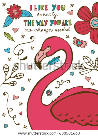 Colorful hand drawn poster with flamingo. Illustration in vector format. Vector illustration