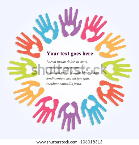 colorful hands with symbolic hearts as a frame for your text