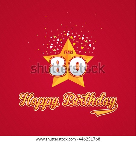 Colorful Happy Birthday Design, Age 80 Concept Greeting Card Template - stock vector