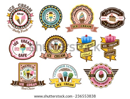 Colorful ice cream emblems, labels or badges set decorated with ice cream cones, cake, sundaes and iced frozen lollies with assorted text, vector illustration - stock vector