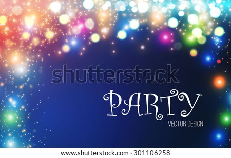Colorful lights background. Shining party abstract background. Vector illustration - stock vector