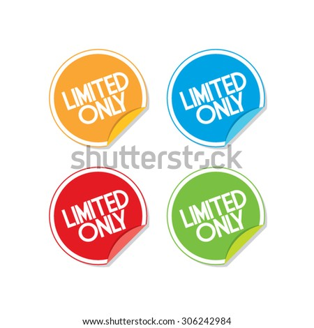 Colorful Limited Only Sticker Labels - stock vector