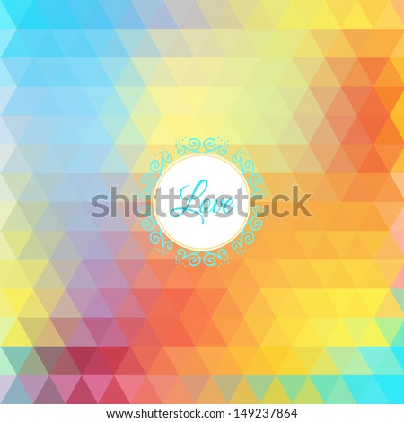 Colorful love rainbow background with triangles for your web design - stock vector