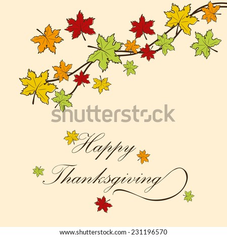 Colorful maple leaves decorated beige background for Happy Thanksgiving Day celebrations.  - stock vector
