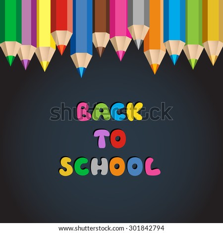 Colorful pencil crayons with text Back to school on blackboard. Cartoon vector illustration. - stock vector