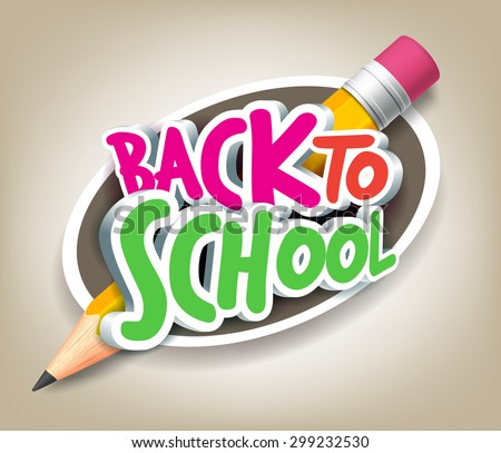 Colorful Realistic 3D Back to School Title Texts with Big Pencil in a Circle for Poster Design in Colorful Background. Vector Illustration - stock vector