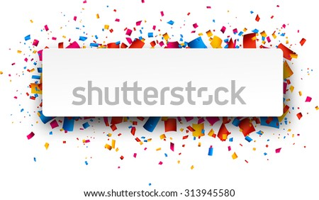 Colorful rightabout celebration background with confetti. Vector Illustration.  - stock vector