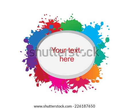 Colorful splash background.Place for your text .Vector illustration. - stock vector