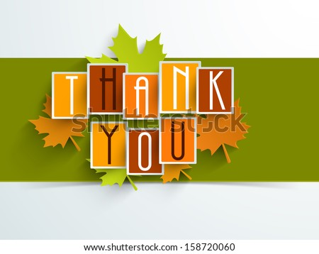 Colorful sticker, tags or labels with Stylize text Thank You and maple leaves on green and blue background, can be use as flyer, banner or poster.  - stock vector