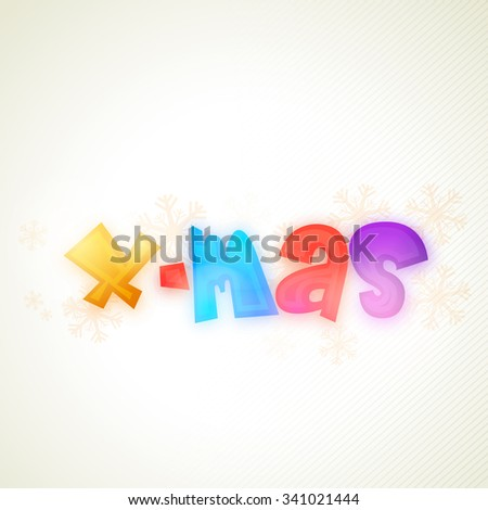 Colorful text Xmas on snowflakes decorated background for Merry Christmas celebration.
