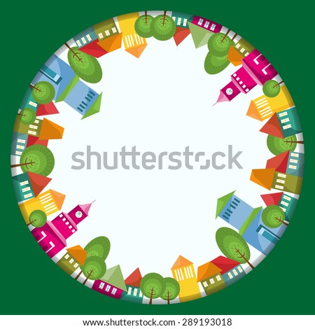 Colorful town circle composition. Fantastic city with colorful houses inside round frame. Long shadows with effect bright sun light. Abstract border. Copy space. Vector file is EPS10. - stock vector