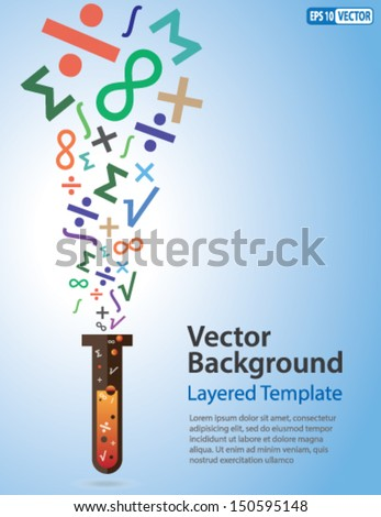 Colorful Vector Background - Math / Science Symbols coming out of a Test Tube. Creative Concept for showing Ideas, Innovation, Invention, Math, Science and many other ideas. - stock vector