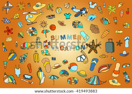 Colorful vector hand drawn Doodle cartoon set of objects and symbols for summer holidays. Vector illustration for web, mobile and print