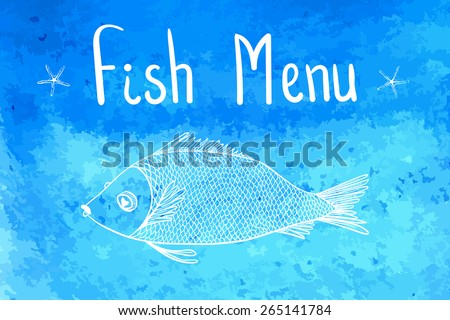 Colorful watercolor background for seafood menu with fish and starfish/ Vector illustration - stock vector