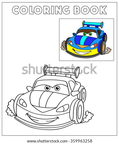 Coloring Book, Cartoon Vector Illustration of Black and White Cars. Illustration for the children, coloring page with blue cartoon car. Doodle Comic Characters Machine for Children Education - stock vector