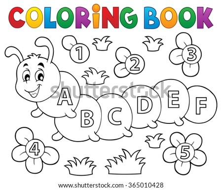 Coloring book caterpillar with letters - eps10 vector illustration. - stock vector