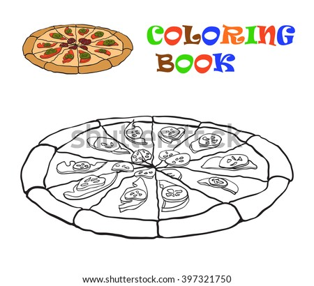 Coloring book. Colouring pizza for kids. Vector illustration - stock vector