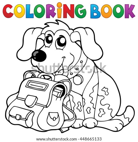 Coloring book dog with schoolbag theme 1 - eps10 vector illustration.